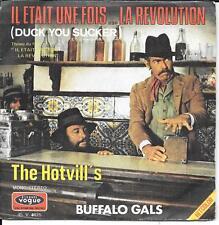 """45 TOURS / 7""""--BOF/OST--IL ETAIT UNE FOIS LA REVOLUTION--THE HOTVILL'S-MORICONNE"""