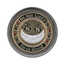 NEW I'm Not Lucky I'm So Good Poker Card Guard *GOLD*