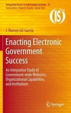 Integrated Series in Information Systems: Enacting Electronic Government...