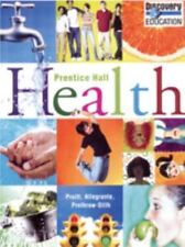Prentice Hall Health Student Edition C2010 by Pruitt and Prentice HALL