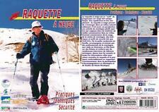 Raquette à neige : pratiques, techniques, sécurité  - Orientation carte GPS -...