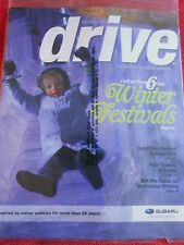 DRIVE MAGAZINE FROM SUBARU WINTER 2014 FESTIVALS FACTS ON DISTRACTED DRIVING