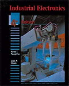 Industrial Electronics by Leslie P. Sheets; James T. Humphries