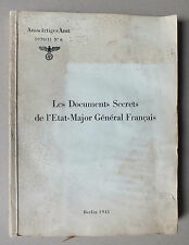 LES DOCUMENTS SECRETS DE L ETAT MAJOR GENERAL FRANCAIS - AUSWARTIGES AMT 1939/41