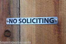 NO SOLICITING Stainless Steel SIGNS   2 identical signs for 1 price  made in USA