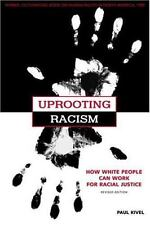 Uprooting Racism: How White People Can Work for Racial Justice-ExLibrary