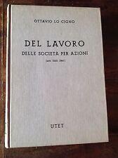 LO CIGNO DEL LAVORO  SOCIETÀ ART 2325-2461 LIBRO V COMMENTARIO COD.CIVLE 1975