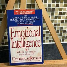 Emotional Intelligence : Why It Can Matter More Than IQ by Daniel Goleman (1997,