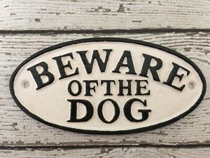 Beware of the Dog - Cast Iron Sign - Vintage Style