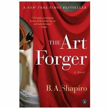The Art Forger by B. A. Shapiro (2013, Paperback)