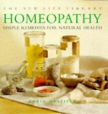 HOMEOPATHY: SIMPLE REMEDIES FOR NATURAL HEALTH (NEW LIFE LIBRARY), ROBIN HAYFIEL