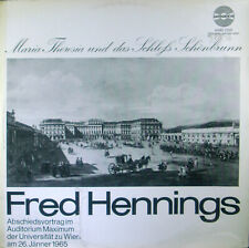 LP Fred Hennings - Maria Theresia and that Castle Schönbrunn, Abschiedsvortrag