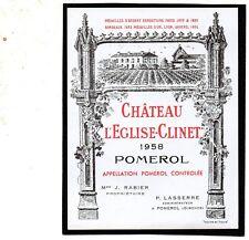 POMEROL ETIQUETTE CHATEAU L' EGLISE CLINET 1958 §24/11/17§