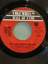 """JANIS JOPLIN 7"""" 45 RPM """"Me and Bobby McGee"""" & """"Get It While You Can"""" VG cond."""