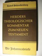 Herders theol. Kommentar, Die Johannesbriefe von Rudolf Schnackenburg 1953