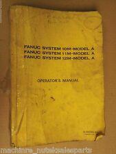 Fanuc Operators Manual B-54824E/01_B54824E01_Mod el 10M,11M,12M Model A