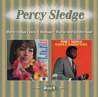 PERCY SLEDGE - WHEN A MAN LOVES A WOMAN+WARM AND TENDER SOUL   CD NEW!