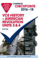 Cambridge Checkpoints VCE History American Revolution units 3&4 2016-2018