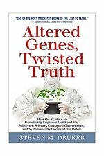 Altered Genes Twisted Truth: How the Venture to Genetically Eng... Free Shipping