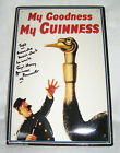 """VINTAGE GUINNESS ENAMELED AND EMBOSSED METAL SIGN - """"MY GOODNESS, MY GUINNESS"""""""