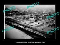 OLD POSTCARD SIZE PHOTO VINCENNES INDIANA AERIAL VIEW OF THE TOWN c1930
