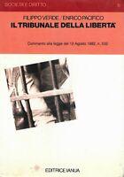 Il tribunale della libertà - Verde, Pacifico - Ianua - società e diritto 5 1983