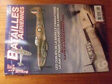 $$$ Revue Batailles Aeriennes N°79 Bataille d'Angleterre  RAF ports de la Manche