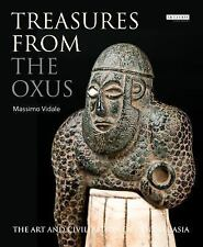 Treasures from the Oxus : The Art and Civilization of Central Asia by Massimo...