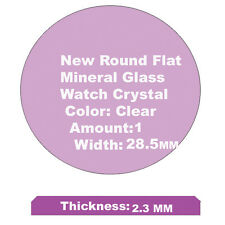 Mineral Glass Watch Crystal Replacement, 28.5 x 2.3mm New Round Flat & Free Ship