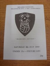08/07/2000 5-A-Side: Millers United - Under 15's Millennium Tournament, Official