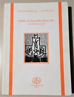 Corso di Algebra Lineare con esercizi svolti - S. Giuffrida, A. Ragusa