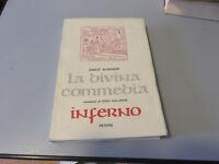 Dante Alighieri La Divina Commedia Inferno Piero Gallardo - Petrini Editorial