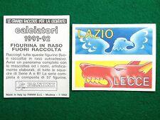 CALCIATORI 1991-92 LAZIO LECCE FIGURINA IN RASO FUORI RACCOLTA Panini (NEW)