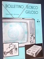 BOLLETTINO TECNICO GELOSO_Autunno-Inverno 1961 n.83_Dedicato ai televisori