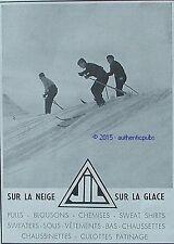 PUBLICITE JIL ANDRE GILLIER SUR LA NEIGE GLACE SKI SKIEURS DE 1936 FRENCH AD PUB