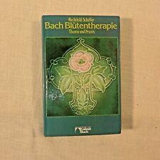 Bach Blütentherapie ... von 1983
