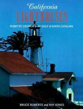 California Lighthouses: Point St. George to the Gulf of Santa Catalina-ExLibrary