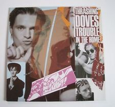 """TRASHING DOVES """"Trouble in the home"""" (Vinyle 33t / LP) 1989"""