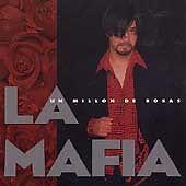 Un Millon de Rosas by La Mafia (Latin) (CD, Jan-1996, Sony Music Distribution...