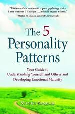 The 5 Personality Patterns : Your Guide to Understanding Yourself and Others...