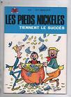 Les Pieds Nickelés 52. Tiennent le succès. PELLOS. SPE 1970. rééditiuon