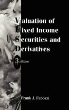 Valuation of Fixed Income Securities and Deriva, Fabozzi+=