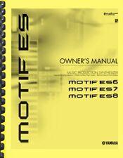 Yamaha MOTIF ES 6 7 8 Synthesizer OWNER'S MANUAL