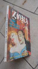 ZORA la vampira n. 115 -L'UOMO CHE .. -Edifumetto -1979 -Fumetto HORROR EROTICO