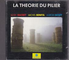 MARC DUCRET TRIO - la theorie du pilier CD