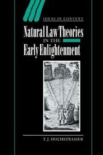 Ideas in Context: Natural Law Theories in the Early Enlightenment 58 by T. J....