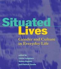 NEW Situated Lives: Gender and Culture in Everyday Life