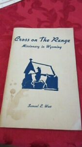 Cross on the Range West Missionary in Wyoming WY 1947 Paperback
