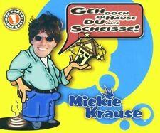 Mickie Krause Geh doch zu Hause du alte Scheisse! (2001) [Maxi-CD]