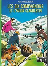 Les Six Compagnons et l'avion clandestin - P.J. Bonzon - Bibliothèque Verte 1981